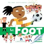 """Gagne ton exemplaire de la baby Encyclopédie Larousse """"Le Foot"""""""
