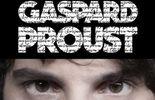 Gaspard Proust : 3 dates – 3 villes (24, 25, 26/01)