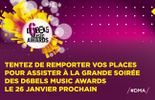 Assistez en direct à la remise des prix des D6bels Music Awards (26/01)
