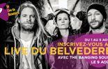 Réservez vos places pour le Live du Belvédère: The Banging Souls