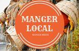 Acheter local pour encore plus de plaisir! Les adresses du week-end.