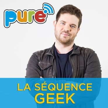 Pure Weekend La Séquence Geek 1