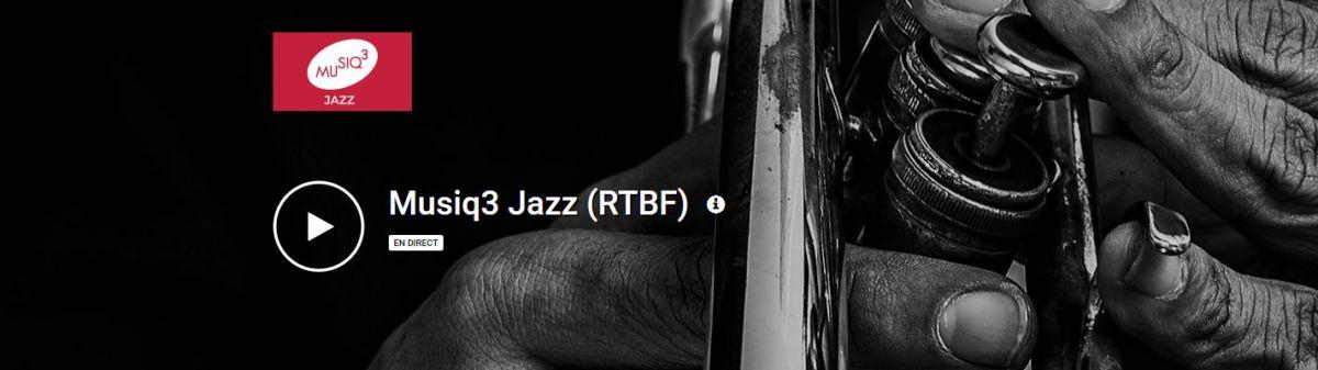 Ecoutez Musiq3 Jazz