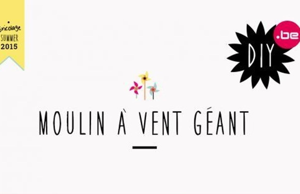 diy des moulins vent g ants. Black Bedroom Furniture Sets. Home Design Ideas