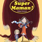 Les p'tites histoires d'OUFtivi: Super Maman!