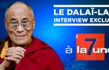 """REVOIR l'entretien exclusif de """"7 à la Une"""" avec le Dalaï-Lama"""