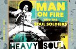Man on fire and the soul soldiers