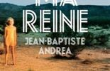 « Ma reine, L'Iconoclaste  » de  Jean-Baptiste Andréa – Ed. L'Iconoclaste