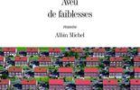 """""""Aveu de Faiblesses"""" - Frédéric Viguier - Ed Albin Michel"""