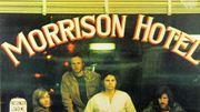 """The Doors: Les 50 ans de """"Morrison Hotel"""""""