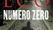 """Umberto Eco s'attaque à la presse et ses déviances dans """"Numéro zéro"""""""