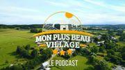 """""""Mon plus beau village"""" : le podcast sur les plus beaux villages wallons"""