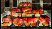 """Netflix entre dans la danse des séries musicales avec """"The Get Down"""""""