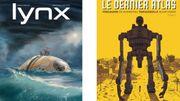 Lynx et Le dernier Atlas, deux BD interplanétaires qui nous remettent les pieds sur terre