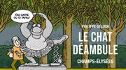 Le Chat de Geluck en balade aux Champs-Elysées