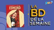 La BD de la semaine de Guillaume Drigeard: Edmond (et la création de Cyrano)