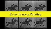 """""""Every Frame a Painting"""" : les sentiers de la gloire"""