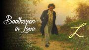 Beethoven in Love, le documentaire de Val so classic autour des amours de Beethoven