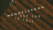 Mendelssohn est sur le toit, un roman de Jiri Weil à découvrir