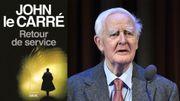 """""""Retour de service"""" de John le Carré, un roman d'espionnage et de fiction politique"""