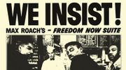 """Il y a 60 ans débutait l'enregistrement de l'album """"We Insist !"""" de Max Roach"""