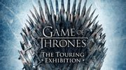 """Game of Thrones : The Touring Exhibition"" : l'exposition arrive à Paris cet été"