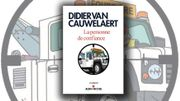 Didier Van Cauwelaert : ''Les romanciers ne sont pas inutiles, pour ramener versla réalité''