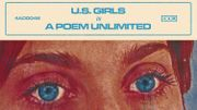 """In A Poem Unlimited"" : le cri de colère pop de U.S. Girls"