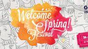 Préparez-vous, c'est bientôt le Welcome Spring! Festival