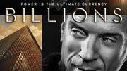 """Le poster de """"Billions"""", la série événement Showtime, dévoilé"""