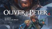 Oliver et Peter : 1. La Mère de Tous les Maux