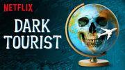 """""""Dark Tourist"""" dévoile la face sombre des voyages"""