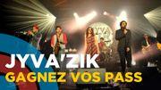 Vos Pass pour le surprenant Jyva'Zik Festival