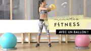 Minutes Fitness : entraînez-vous avec un ballon