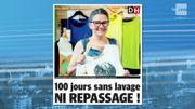 100 jours sans lavage ni repassage!
