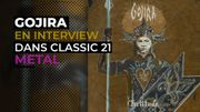 Gojira dans Classic 21 Metal