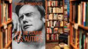 """Livres: """"Une vie comme les autres"""", une histoire d'amitiés masculines"""