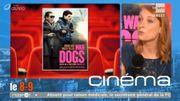 War Dogs, Agent presque secret,... ce sont les sorties ciné!