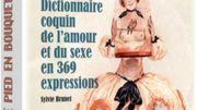 L'amour et le sexe racontés en 369 expressions