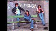 Préliminaires: Sémolina