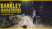 """The Barkley Marathons"" : à bout de souffle"