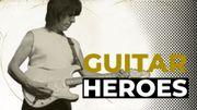 Guitar Heroes: Jeff Beck