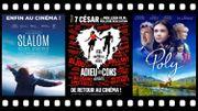 Les Sorties Cinéma: Adieu Les Cons – Slalom – Poly