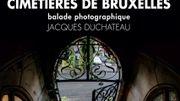 Les plus beaux cimetières de Bruxelles se dévoilent devant l'appareil photo de Jacques Duchateau