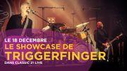 Le showcase de Triggerfinger dans les studios de Classic 21