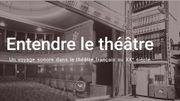 Entendre le théâtre du 20e siècle, c'est désormais possible grâce à la Bibliothèque Nationale de France