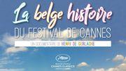Festival de Cannes 2017: un documentaire de Henri de Gerlache sélectionné dans la section Cannes Classics
