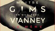 Maître Gims publie un duo évènement avec Vianney !