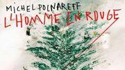 """""""L'homme en rouge"""": premier single du come-back de Michel Polnareff"""