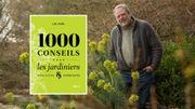 """Luc Noël donne 1000 conseils pour votre jardin et """"la priorité à l'expression des végétaux"""""""